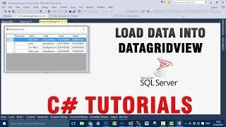 C# Tutorials - Load Data Into DataGridView From SQL Server Database