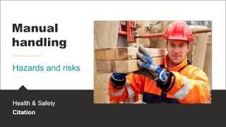 Manual handling hazards and risks