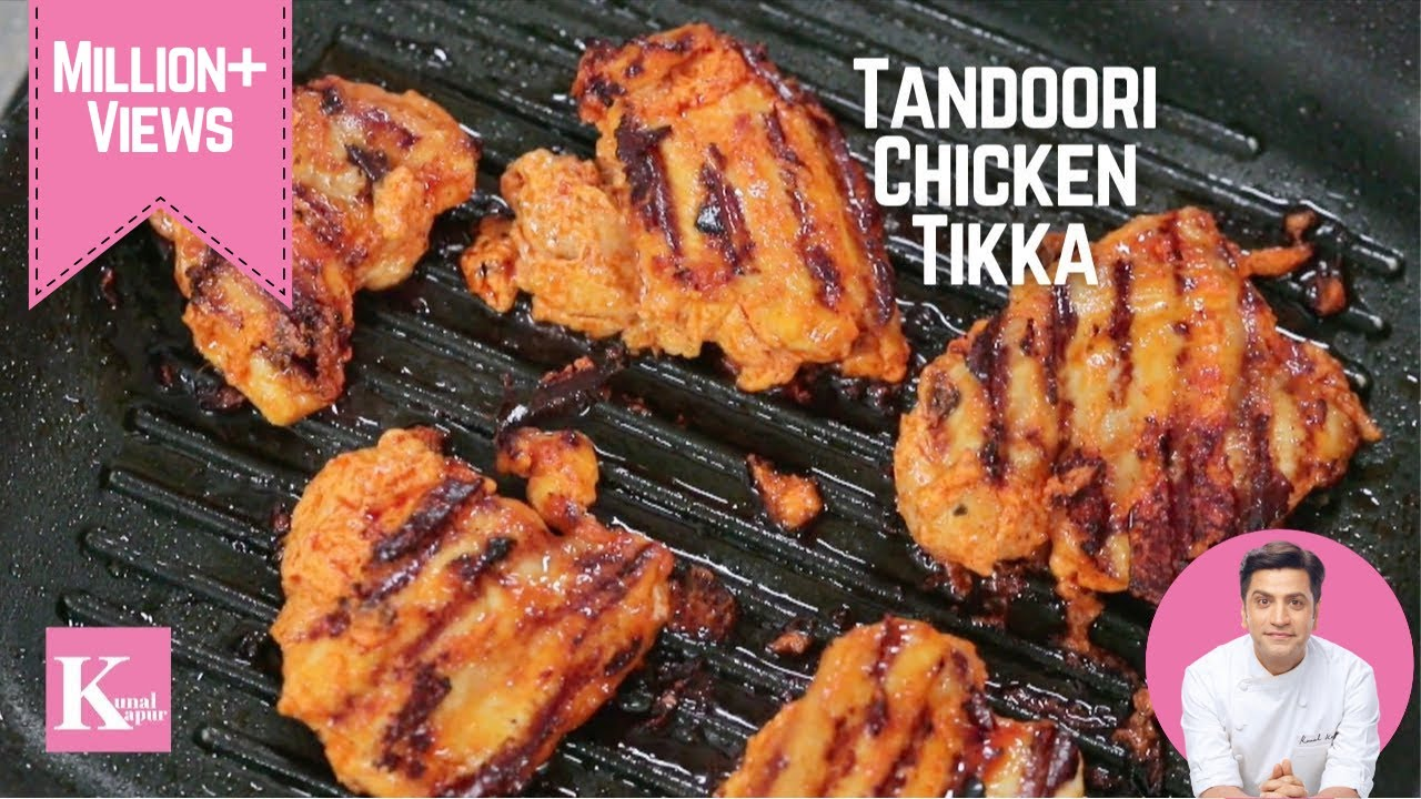 Tandoori Chicken Tikka No Oven Kunal Kapur Recipes Cooking Shows