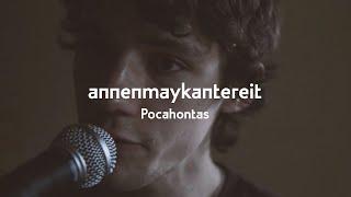 AnnenMayKantereit - Pocahontas