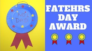 Fathers Day Paper Plate Award | Paper Plate Craft