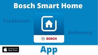 Bosch Smart Home App - Ich zeige euch die Funktionen & Bedienung der App