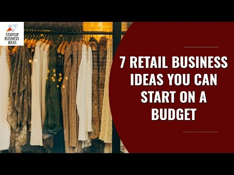 , title : '7 Retail Business Ideas You Can Start on a Budget | Startup Business Ideas