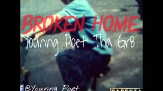 Younng Poet - Broken Home (Prod. By TaylorM)