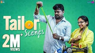 Tailor Scenes || Mahathalli || Tamada Media