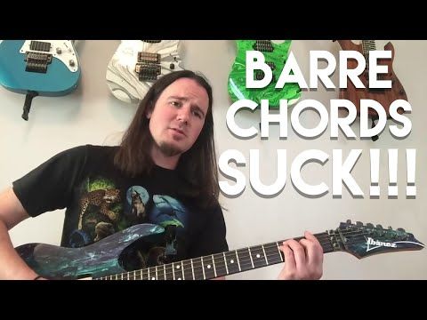 This Is Why You Suck at Guitar: Your Barres and Barre Chords Suck