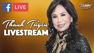Thanh Tuyền - Nhạc Chọn Lọc Trích từ Livestream