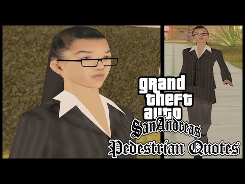 GTA San Andreas : Pedestrian Quotes Woozie's Girl (#SOFYBU)