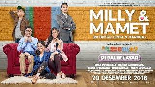 Download Video MILLY & MAMET (Ini Bukan Cinta & Rangga) - Di Balik Layar MP3 3GP MP4