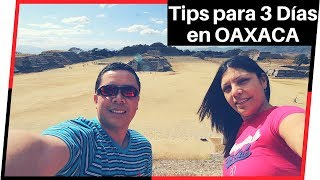 Lugares Turísticos De Oaxaca Para Visitar En 3 O 4 Días
