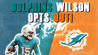 Miami Dolphins Albert Wilson Opts Out! |  Players Press Conferences!