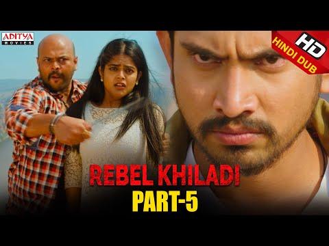 Rebel Khiladi Hindi Dubbed Movie Part 5 | Raj Tarun, Riddhi Kumar | Aditya movies