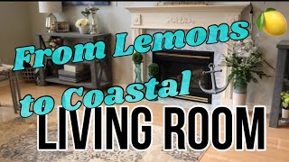 FROM LEMONS  🍋 TO COASTAL ⚓️LIVING ROOM TOUR