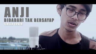 ANJI   BIDADARI TAK BERSAYAP (Official Video Cover By Tereza)