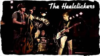 The Heelclickers - The Rock'n'roll Lullaby (DEMO)