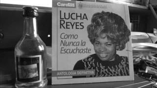 Lucha Reyes - Mi Ultima Cancion
