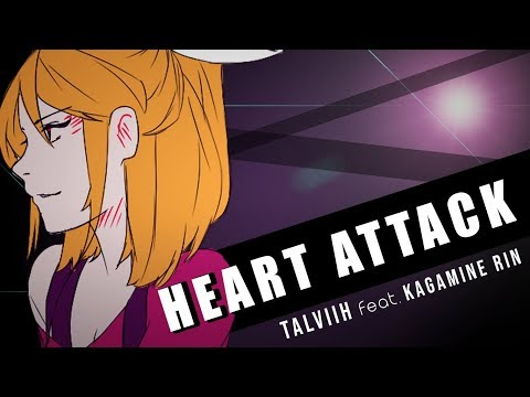 【VOCALOID ORIGINAL】Heart Attack - TalViih feat. Kagamine Rin