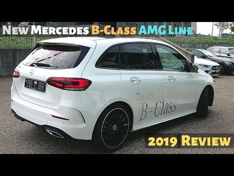 New Mercedes B-Class AMG Line 2019 Review Interior Exterior
