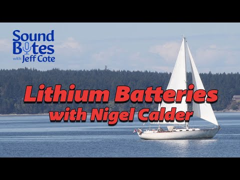 Lithium Batteries for You Boat with Nigel Calder