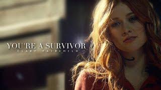 Clary Fairchild - You're a survivor