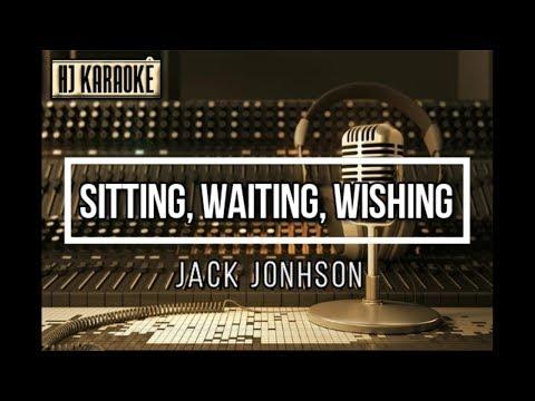 Jack Johnson - Sitting, Waitting, Wishing (HJKaraoke)