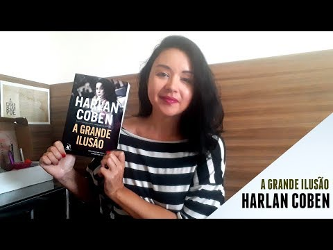 A GRANDE ILUSÃO | Livro de Harlan Coben