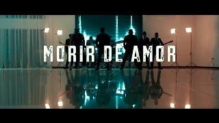Morir de Amor - Deyvis Orosco (Video)