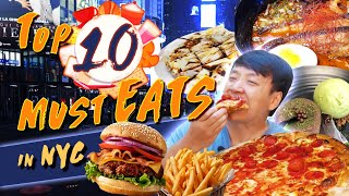 10 Foods You MUST EAT in New York City!  Top 10 Local Restaurant Recommendations