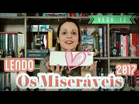 Os Miseráveis, Parte 2 Cosette | #LendoOsMiseraveis2017 | VEDA#12 | Pilha de Leitura