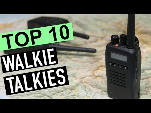 BEST 10: Walkie Talkies 2018