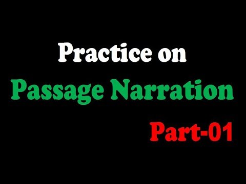 Practice on Passage Narration (Part-1)