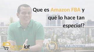 ¿Que es Amazon FBA y que lo hace tan especial?