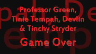 Professor Green, Tinie Tempah, Devlin & Tinchy Stryder - Game Over