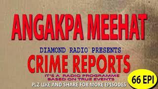 Diamond Radio Crime Reports 66 episode