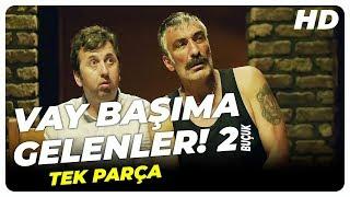 Vay Başıma Gelenler 2 Buçuk | Türk Filmi Tek Parça (HD)
