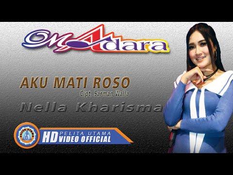 , title : 'Nella Kharisma - AKU MATI ROSO ( Official Music Video ) [HD]'