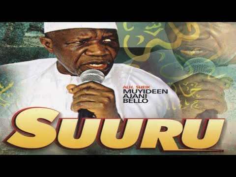 SUURU - Fadeelat Sheikh Muyideen Ajani Bello Latest Islamic Lecture