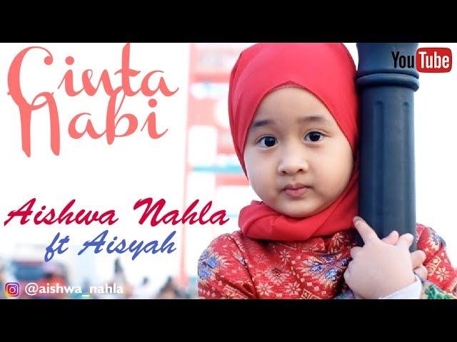 AISHWA NAHLA KARNADI ft AISYAH - CINTA NABI (Official Music Video)