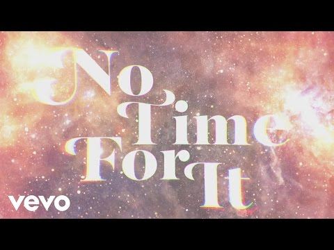 No Time for It (Lyric Video)