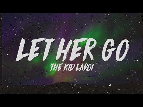 The Kid LAROI - Let Her Go (Lyrics)