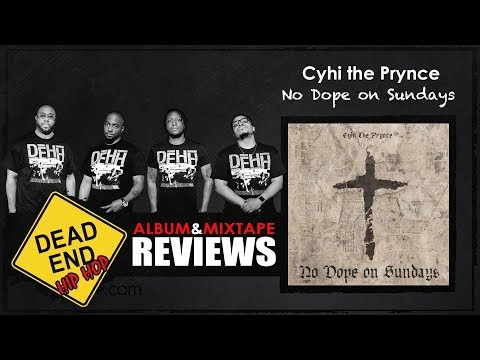 CyHi The Prynce – No Dope on Sundays Album Review   DEHH