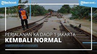 Jalur Sempat Kebanjiran, Perjalanan KA Daop 1 Jakarta Sudah Kembali Normal