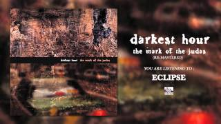 DARKEST HOUR - Eclipse (Re-Mastered)