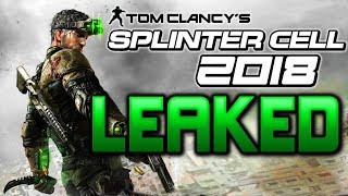 "NEW ""Splinter Cell"" LEAKED! E3 Reveal & Fall 2018 Release!"