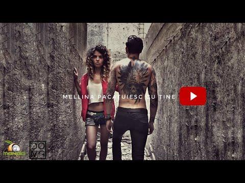 Mellina – Pacatuiesc cu tine [Prod. Domg] Video