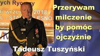 Przerywam milczenie by pomóc ojczyźnie - Tadeusz Tuszyński