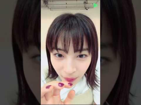 広瀬すず LINE LIVE VOL.17