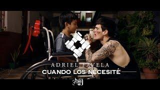 Cuando Los Necesite - Adriel Favela (Video)
