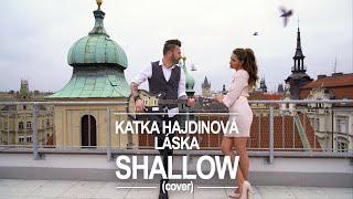 Video SHALLOW - Lady Gaga, Bradley Cooper (A Star Is Born) - KATKA HAJ