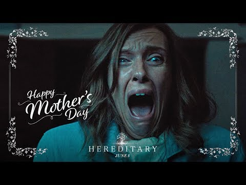 Hereditary (TV Spot 'Happy Mothers Day!')